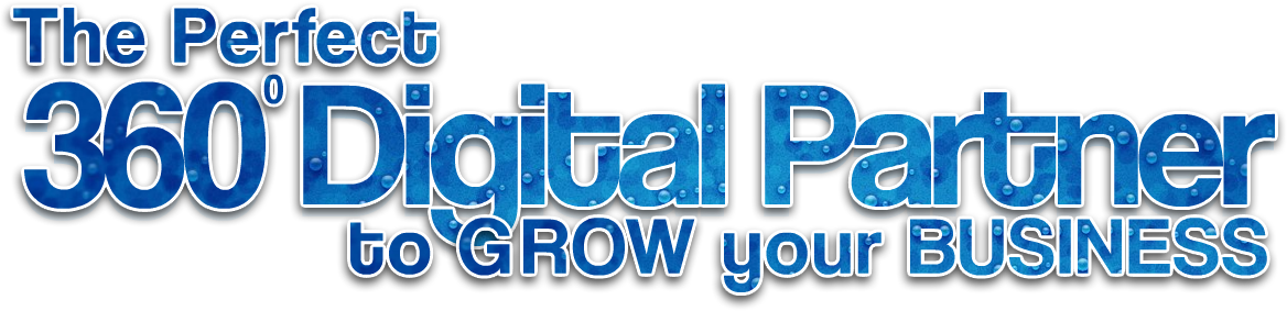 The Perfect 360 degree Digital Partner